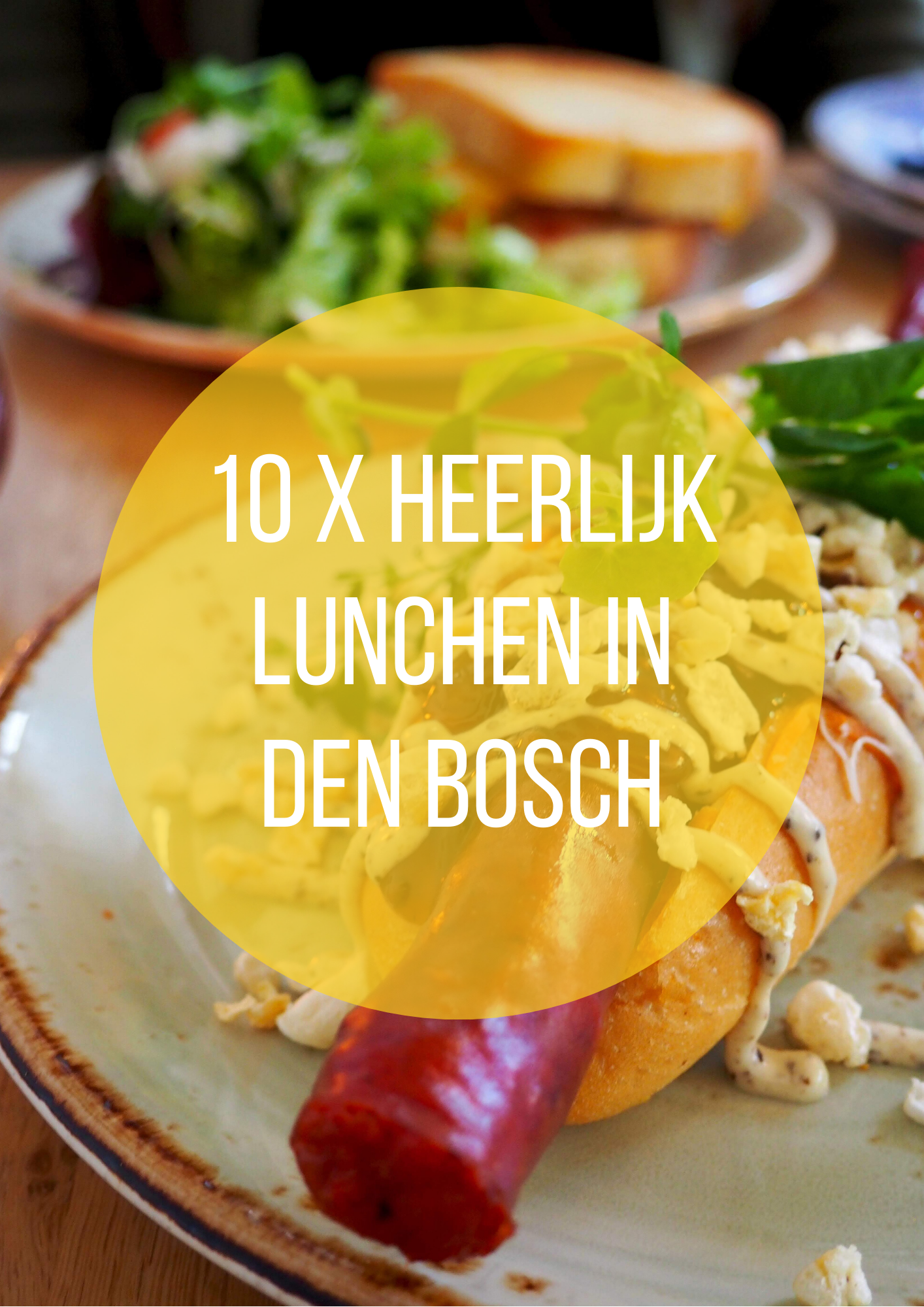 10 x heerlijk lunchen in Den Bosch